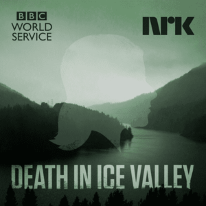 Death in Ice Valley - True Crime Podcast