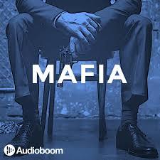 Mafia - True Crime Podcast fra Audioboom.